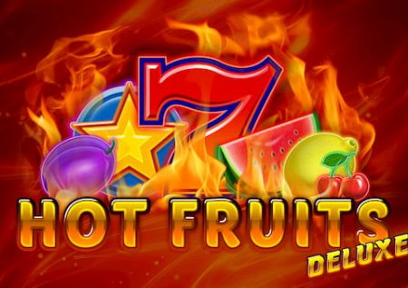 Hot Fruit Deluxe