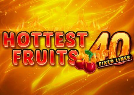 Heetste fruit 40